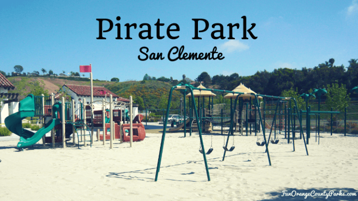 San Clemente Pirate Park for Yer Little Maties! (Forster Ranch Community Park)