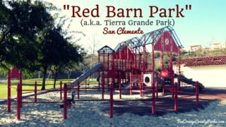 Red Barn Park San Clemente - barn playground