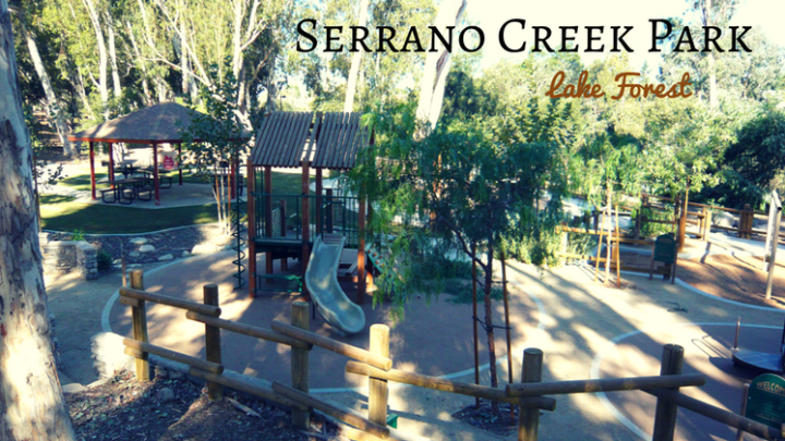 Serrano Creek Park in Lake Forest: Horse Trails and Eucalyptus for a Real Rancho Feel
