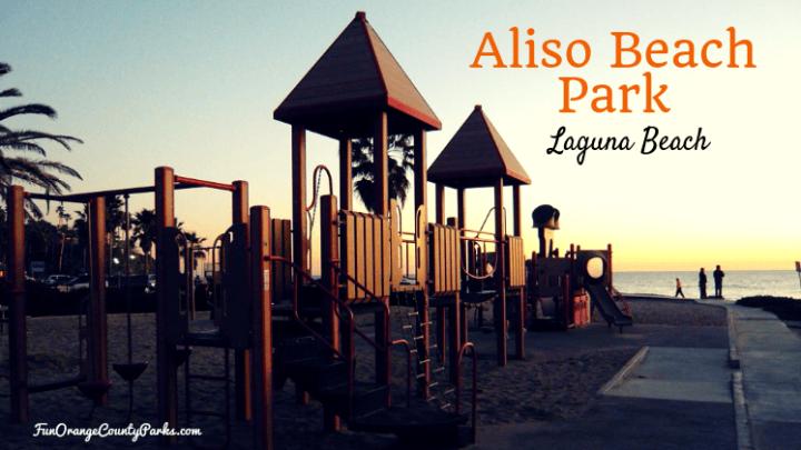Aliso Beach Park in Laguna Beach