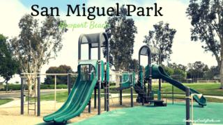 san miguel park newport beach - big kid playground
