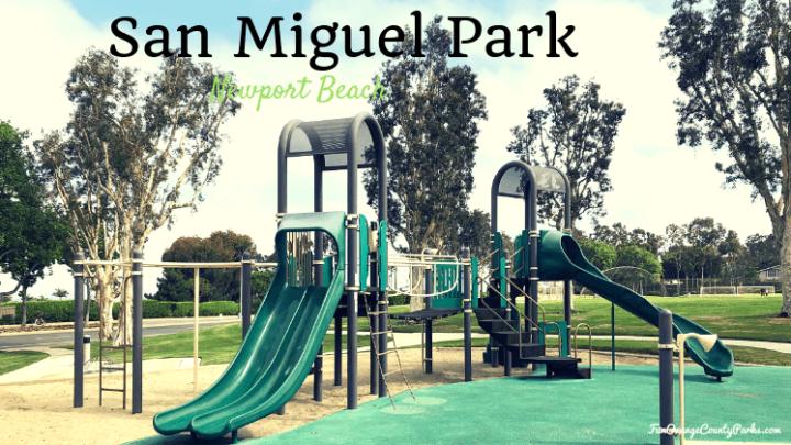 San Miguel Park in Newport Beach