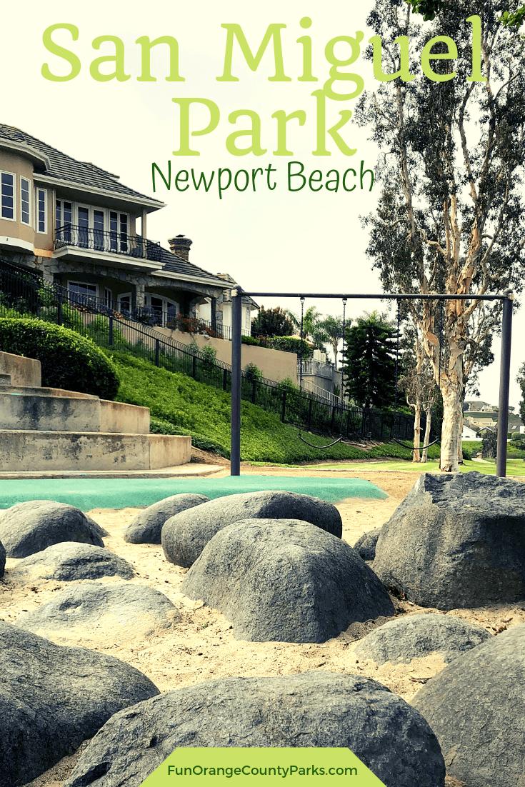 san miguel park newport beach pin of boulders and swings