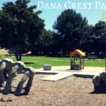 Dana Crest Park: Simply a Dream for Multiple Kids