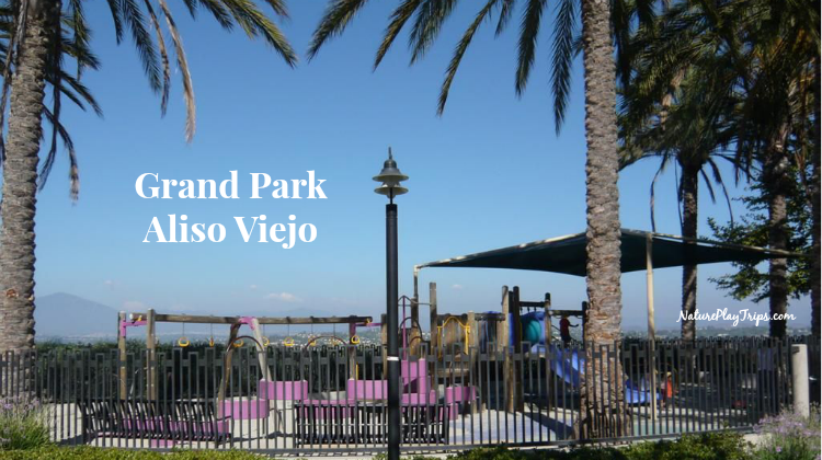 Grand Park in Aliso Viejo