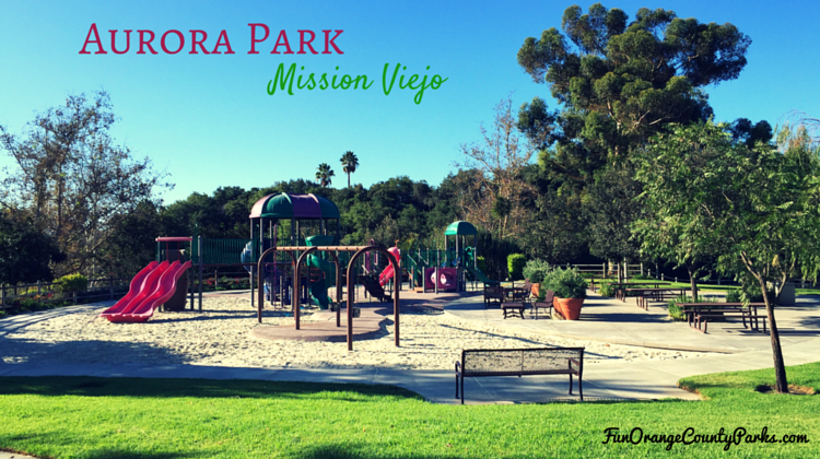 Aurora Park in Mission Viejo