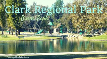 Clark Regional Park in Buena Park