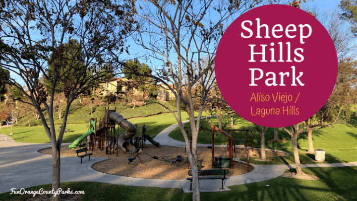 Sheep Hills Park: That Green Area Between Laguna Hills and Aliso Viejo