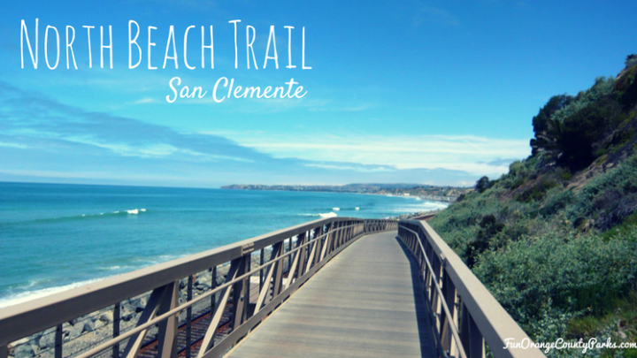 San Clemente Beach Trail and North Beach Playground: It Doesn't Get Better Than This