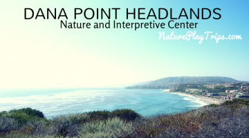 Dana Point Headlands Nature and Interpretive Center