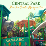Rancho Santa Margarita Central Park: Bug Out and Then Travel by Train
