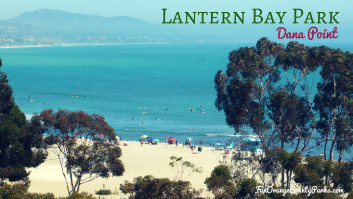 Lantern Bay Park in Dana Point: Harbor Lights and Sunset Barbecues