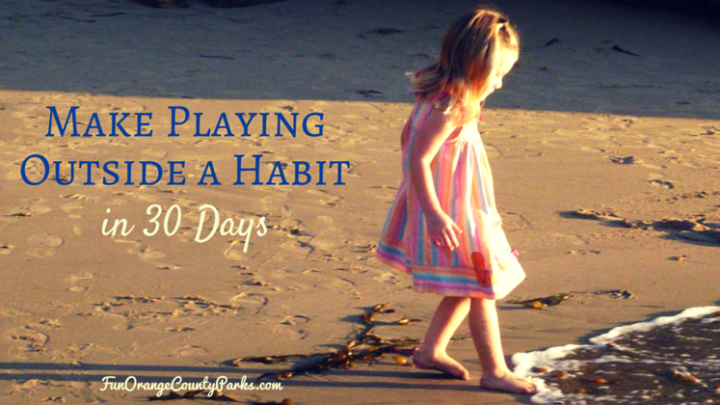 Make Playing Outside a Habit in 30 Days
