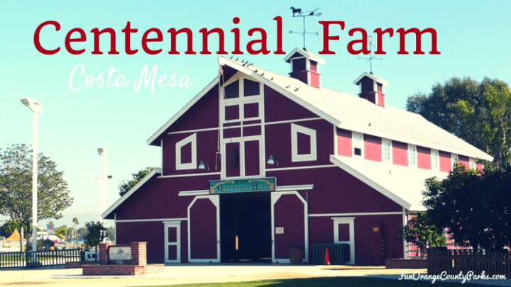 Centennial Farm at the OC Fairgrounds in Costa Mesa (with Video)