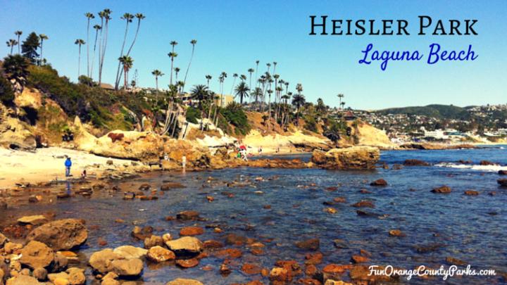3 Reasons to Love Heisler Park in Laguna Beach