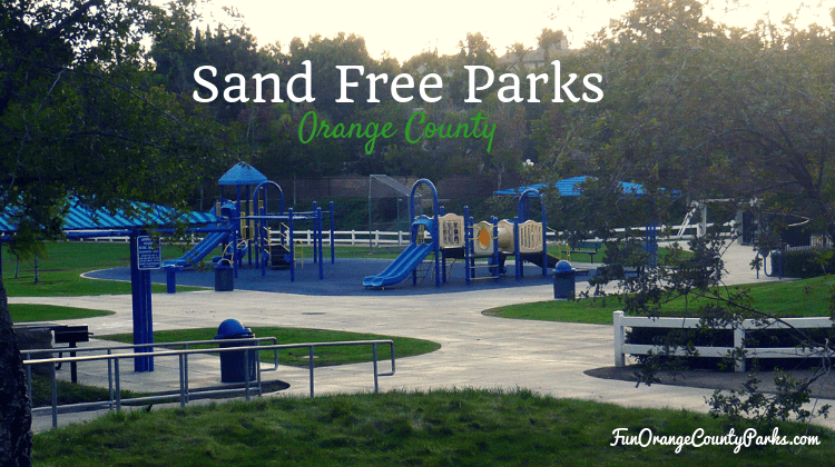 Parks Without Sand in Orange County