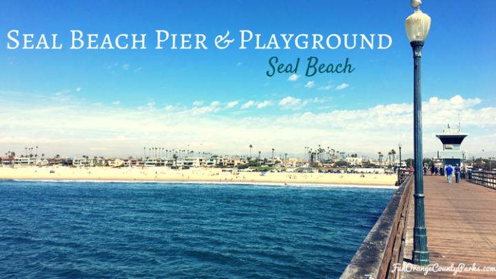 Seal Beach Pier and Eisenhower Park