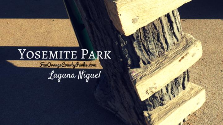 Yosemite Park in Laguna Niguel