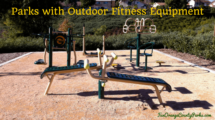 Orange County Workout Parks with Outdoor Fitness Equipment