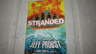 Stranded – The Book for Kids by Survivor Host Jeff Probst and Author Chris Tebbetts