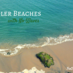 3 Best Toddler Beaches with No Waves