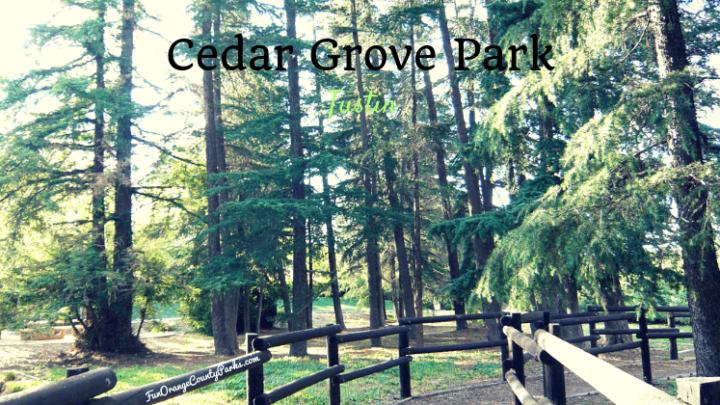 Cedar Grove Park in Tustin: Under the Troll Bridge and Through the Woods