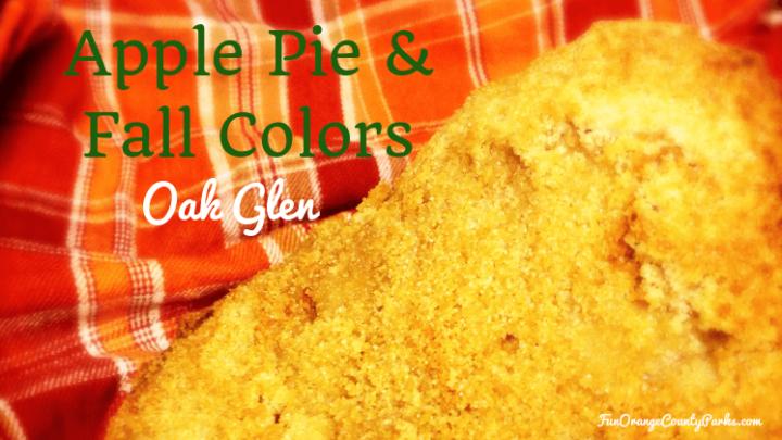 Apple Pie and Fall Colors in Oak Glen