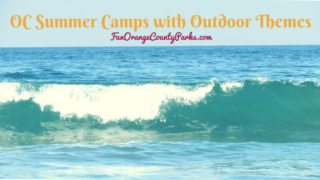 OC Summer Camps with Outdoor Themes | Summer Nature Camps