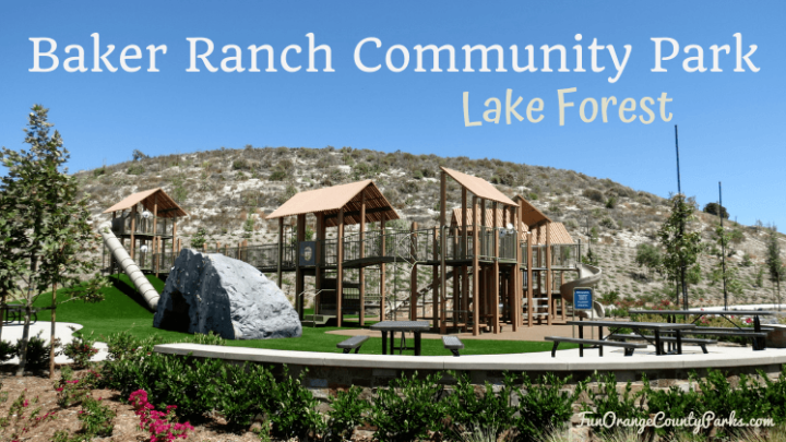 Baker Ranch Community Park in Lake Forest: Long Slides and Big Climbs