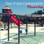 Oso Viejo Community Park in Mission Viejo