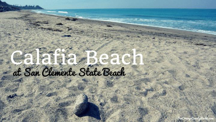 Calafia Beach at San Clemente State Beach: A Tidal Treasure