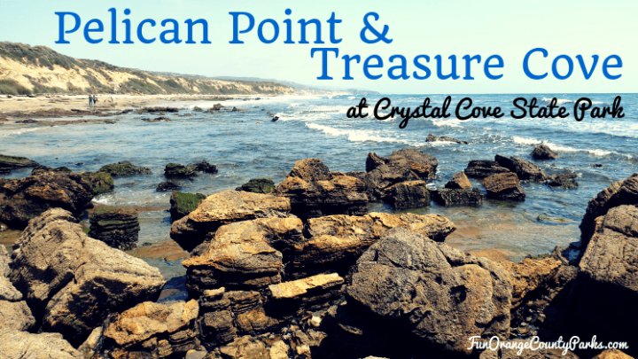 Pelican Point and Treasure Cove at Crystal Cove State Park