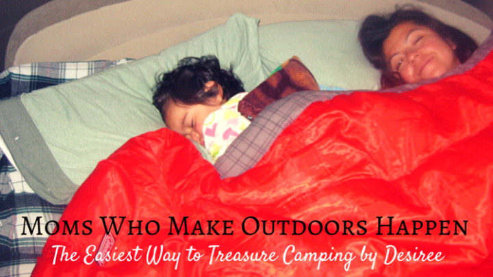 Moms Who Make Outdoors Happen: Desiree's Story