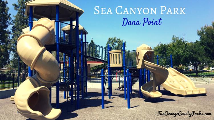 Sea Canyon Park Dana Point