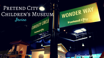 Introduction to Pretend City Children's Museum in Irvine