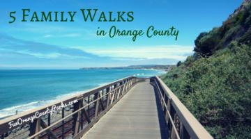 Family Walks in Orange County