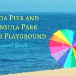 Balboa Pier and Peninsula Park in Newport Beach