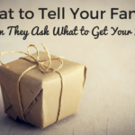 What to Tell Your Family When They Ask What to Get Your Kids