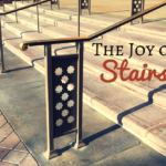 The Joy of Stairs