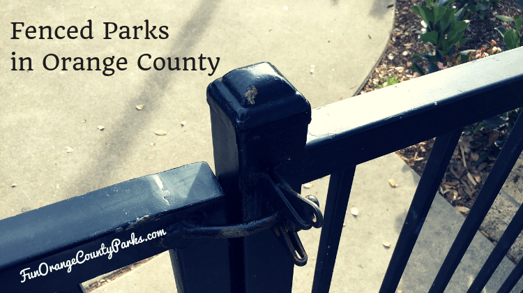 Fenced Parks in Orange County