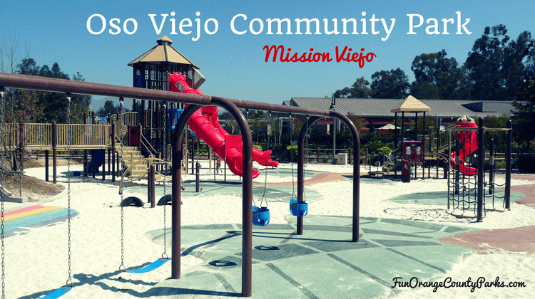 Oso Viejo Community Park and its double tunnel slides