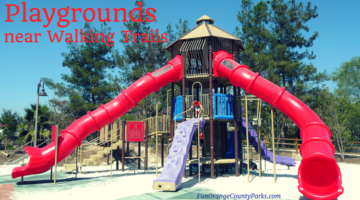 Over 15 Playgrounds with Nearby Walking Trails in Orange County