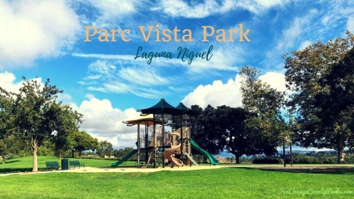 Parc Vista Park in Laguna Niguel