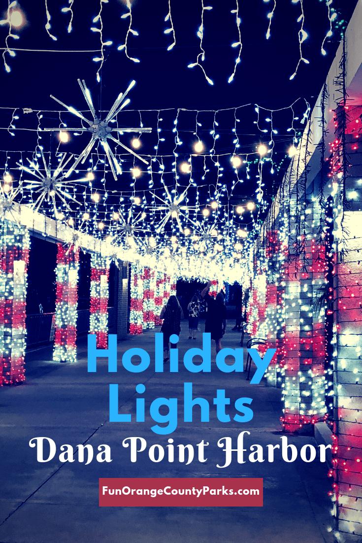 Holiday Lights at Dana Point Harbor pinterest image
