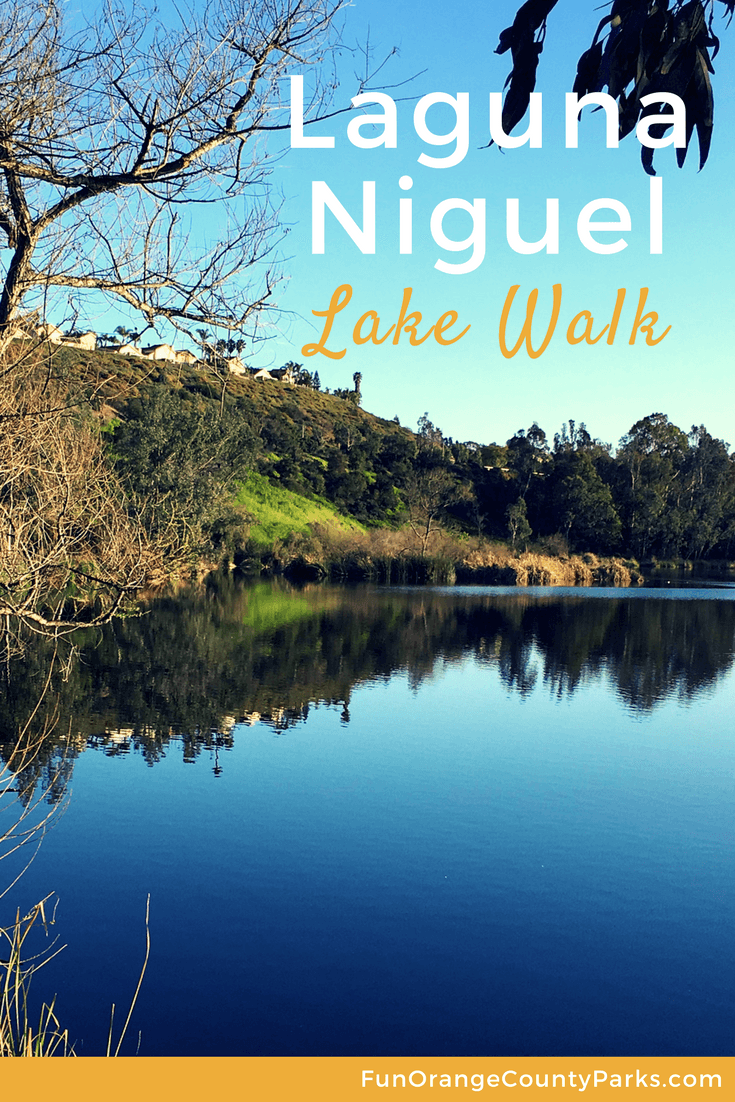 Laguna Niguel Lake Walk | Hike around Laguna Niguel Regional Park Lake