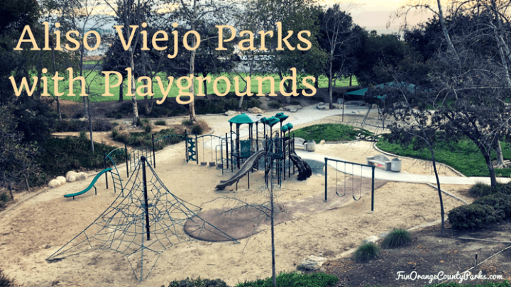 Best Aliso Viejo Parks and Playgrounds