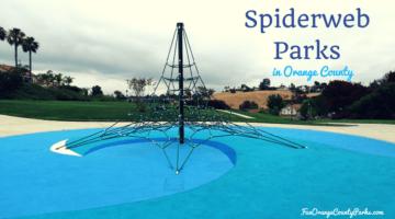 Spiderweb Parks in Orange County