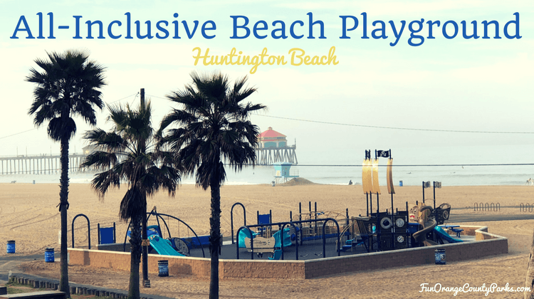 All-Inclusive Huntington Beach Playground in the Sand