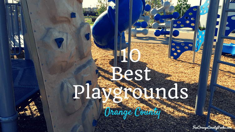 10 Best Orange County Playgrounds (by Feature)