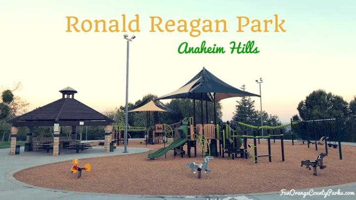 Ronald Reagan Park in Anaheim Hills
